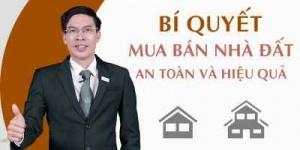 Bí quyết mua bán nhà đất an toàn và...